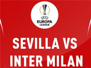 欧罗巴杯决赛前瞻:塞维利亚VS国际米兰,中资豪强意欲夺冠自证!