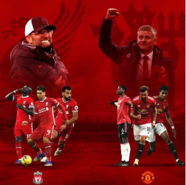 利物浦VS曼联-双红大战即将开打,六分之争或将决定赛季结局