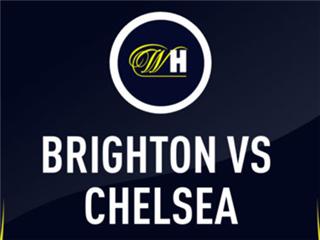 英超前瞻:布莱顿VS切尔西,五大看点解析比赛