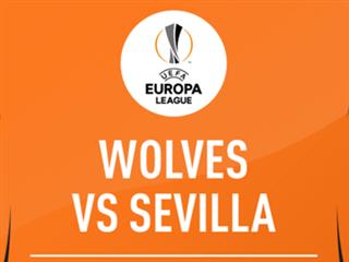 """欧罗巴杯解析:狼队VS塞维利亚,英超新势力挑战""""欧联之王"""""""