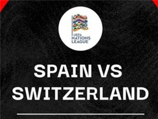 欧国联小组赛前瞻:西班牙VS瑞士,斗牛士大战钟表匠